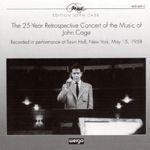 John Cage-25 Year Retrospective Concert