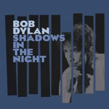 Bob Dylan's tribute to Sinatra: Shadows In The Night