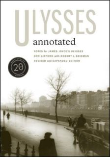 Ulysses (James Joyce, annotated by Don Gifford, UCP)