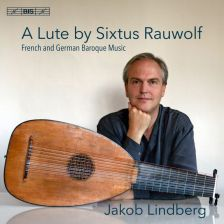 BIS2265. A Lute by Sixtus Rauwolf