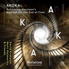 PTC5186 560. Akoka: Reframing Olivier Messiaen's Quartet for the End of Time