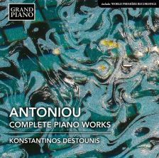GP779. ANTONIOU Complete Piano Works