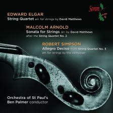 SOMMCD0145. ELGAR; ARNOLD; SIMPSON Quartets Arranged for Strings