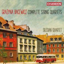 CHAN10904. BACEWICZ String Quartets