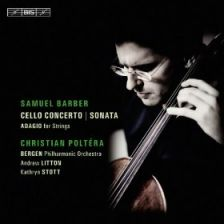 BARBER Cello Concerto & Sonata