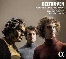 ALPHA407. BEETHOVEN Violin Sonatas Nos 1, 5 & 10 (Gatto & Libeer)