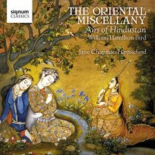 SIGCD415. William Hamilton Bird: The Oriental Miscellany