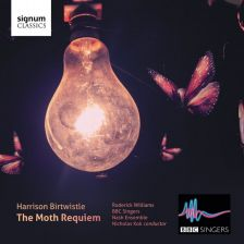 SIGCD368. BIRTWISTLE The Moth Requiem. The Ring Dance of the Nazarene