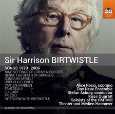 BIRTWISTLE Songs 1970 - 2006