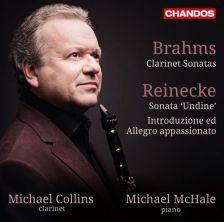 CHAN10844. BRAHMS Clarinet Sonatas 1 & 2 REINECKE Undine