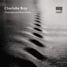 NI6371. BRAY Chamber and solo works