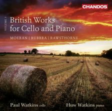 CHAN10818. RUBBRA; RAWSTHORNE; MOERAN Sonatas fro Cello and Piano