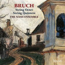 CDA68168. BRUCH String Quintets and Octet