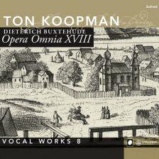 CC72257. BUXTEHUDE Opera Omnia XVIII. Ton Koopman