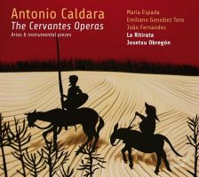 GCD923104. CALDARA The Cervantes Operas
