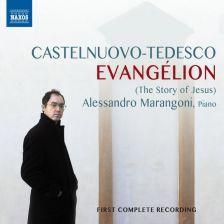 8 573316. CASTELNUOVO-TEDESCO Evangélion