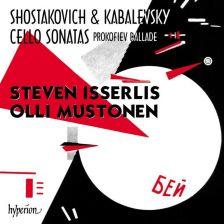 CDA68239. SHOSTAKOVICH; KABALEVSKY; PROKOFIEV Cello Sonatas (Isserlis)