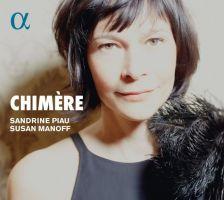 ALPHA397. Sandrine Piau: Chimère