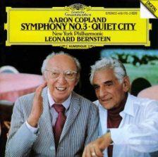 COPLAND Symphony No 3; Quiet City –Bernstein