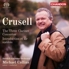 CHSA5187. CRUSELL Clarinet Concertos (Collins)