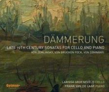 CD154. Dämmerung: Late 19th Century Cello Sonatas