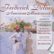 DELIUS 'American Masterworks'