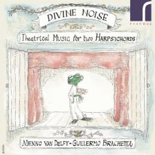 RES10145. Divine Noise: Theatrical Music for Two Harpsichords