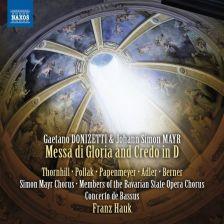 8 573605. DONIZETTI & MAYR Messa di Gloria and Credo