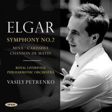 ONYX4165. ELGAR Symphony No 2. Carissima. Mina. Chanson de matin