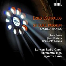 ODE1247-2. EŠENVALDS Passion according to St Luke. The First Tears