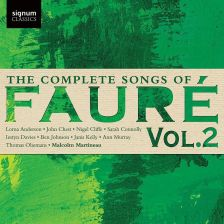 SIGCD472. FAURÉ The Complete Songs, Vol 2