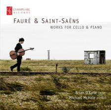 CHRCD113. FAURÉ; SAINT-SAËNS Works for Cello and Piano