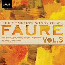 SIGCD483. FAURÉ The Complete Songs, Vol 3