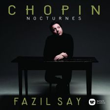 9029582181. CHOPIN Nocturnes (Fazil Say)