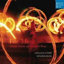 88985360302. Fire Music: Infernal Flames and Celestial Blaze