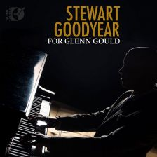 DSL92220. Stewart Goodyear: For Glenn Gould