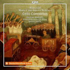 CPO555 074-2. GÁL; CASTELNUOVO-TEDESCO Cello Concertos