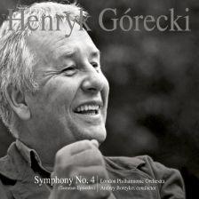 7559 79503-4. GÓRECKI Symphony No 4