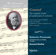 CDA67975. GOUNOD Complete Works for Pedal Piano and Orchestra. Robert Prosseda
