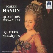 HAYDN String Quartets, Op 33 mosaiques