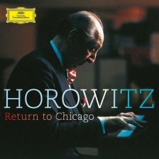 479 4649. Vladimir Horowitz: Return To Chicago