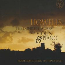 EMRCD019/20. HOWELLS Violin Sonatas Nos 1-3. Cradle Song