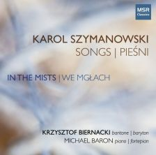 MS1608. SZYMANOWSKI In the Mists: Songs