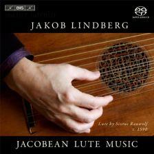 BIS 2055. Jakob Lindberg: Jacobean Lute Music