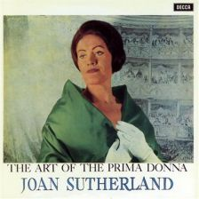 Joan Sutherland: The Art of the Prima Donna