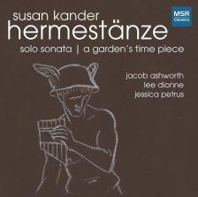 MS1578. KANDER Hermestänze. Solo Sonata. A Garden's Time Piece