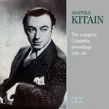 APR6017. Anatole Kitain: The Complete Columbia Recordings, 1936-39'