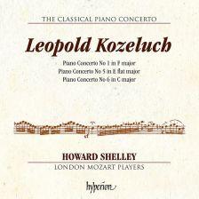 CDA68154. KOZELUCH Piano Concertos Nos 1, 5 & 6