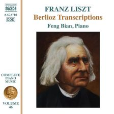 8 573710. LISZT Complete Piano Music, Vol 46 – Berlioz Transcriptions