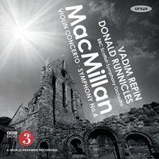ONYX4157. MACMILLAN Violin Concerto. Symphony No 4